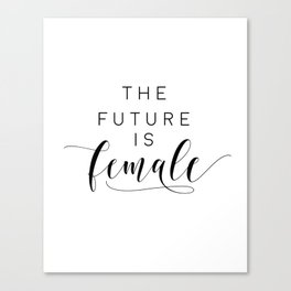 Printable Wall Art, The Future Is Female, Printable Quotes, Printable Art, Feminist, Feminism Canvas Print