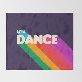 RAINBOW DANCE TYPOGRAPHY- let's dance Throw Blanket