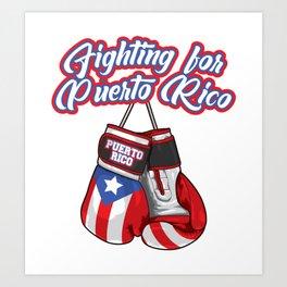 Fighting For Puerto Rico - Boxing Gloves Flag Art Print