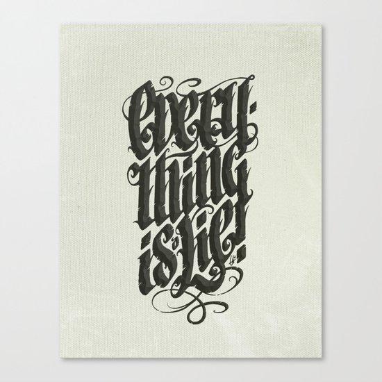 Everything... Canvas Print