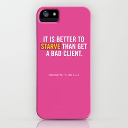 Better to Starve iPhone Case