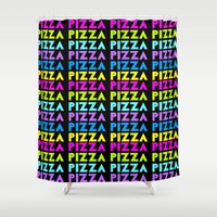 pizza Shower Curtains featuring PIZZA  by Silvio Ledbetter