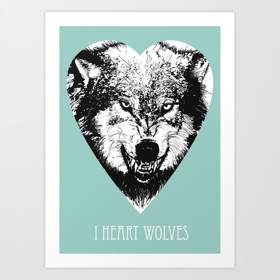 i heart wolves Art Print
