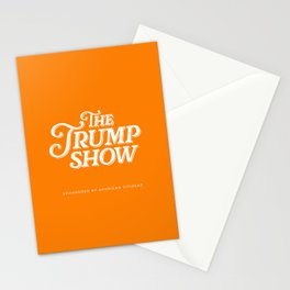 The Trump Show Stationery Cards