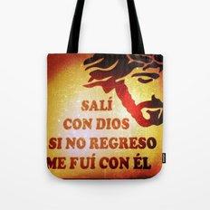 Sali con Dios Tote Bag