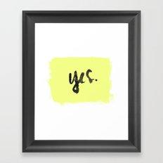 yes. Framed Art Print