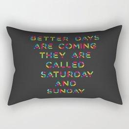 Better Days Rectangular Pillow