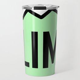 I Climb Mountains Green Travel Mug