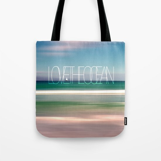 LOVE THE OCEAN II Tote Bag