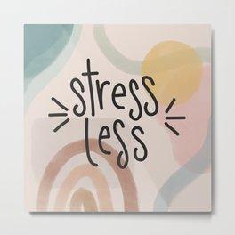 Stress Less Boho Design Metal Print