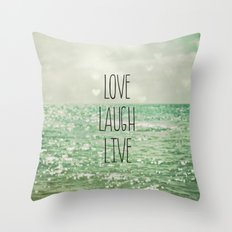 Love Laugh Live Throw Pillow