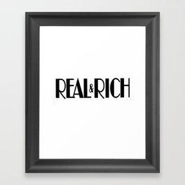 Real&Rich Framed Art Print