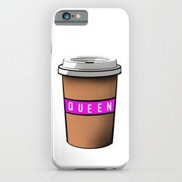 Coffee cup. QUEEN iPhone Case