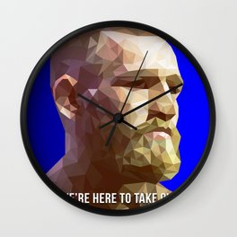 We're Here To Take Over - Conor McGregor Wall Clock