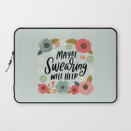 Pretty Not-So-Swe*ry: Maybe Swearing Will Help Laptop Sleeve