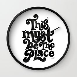 This Must Be The Place (Black Palette) Wall Clock