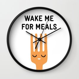 Wake me for meals Wall Clock