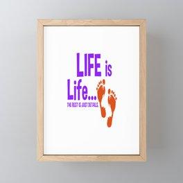 Womens Pro Life Gift Print Anti Abortion Life Is Life Tee Framed Mini Art Print
