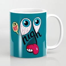I'm Not High Mug