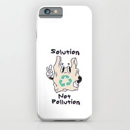 Solution Not Pollution iPhone Case