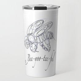 OLena Art Tee Design Bee-yoo-tee-ful Drawing Travel Mug