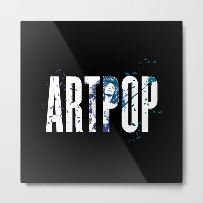 ARTPOP Metal Print