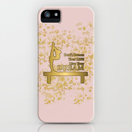 Live Your Dream Golden Gymnastics Graphic Design iPhone Case