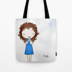 Laugh 2 Tote Bag