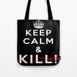 Keep Calm &... Tote Bag