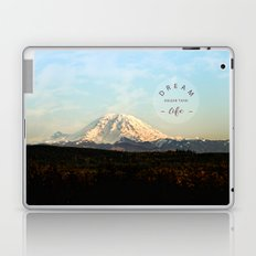 dream bigger than life Laptop & iPad Skin