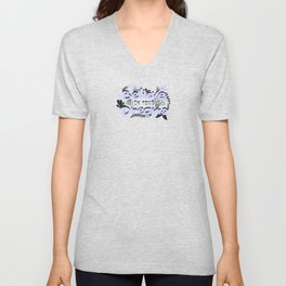 BELIEVE IN YOUR DREAMS Unisex V-Neck