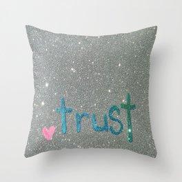 Trust Glitter Card Throw Pillow
