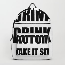 Autumn 2020 Take It Sitting Down Backpack