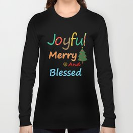 Joyful Merry and Blessed Christmas Shirt Long Sleeve T-shirt