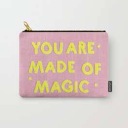YOU ARE MADE OF MAGIC - typography Carry-All Pouch
