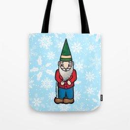 You Don't Gnome Me Tote Bag