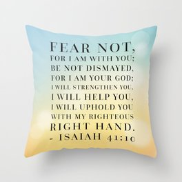 Isaiah 41:10 Bible Quote Throw Pillow
