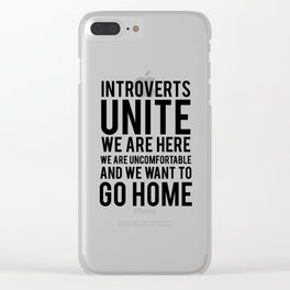 Introverts unite Clear iPhone Case