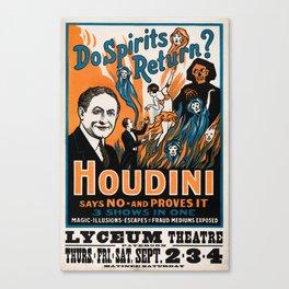 Do Spirits Return? Houdini Says No - Vintage Magic Poster Canvas Print