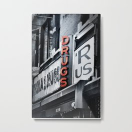 drugs r us Metal Print