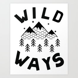 Wild Ways Art Print