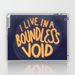 I live in a boundless void (The Good Place) Laptop & iPad Skin