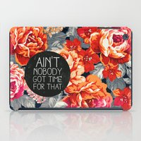 kurt cobain iPad Cases featuring Ain't Nobody Got Time For That by Sara Eshak