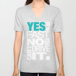 Yes it's fast No you can't drive it v2 HQvector Unisex V-Neck