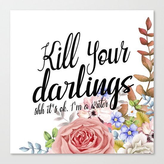 Kill Your Darlings Canvas Print
