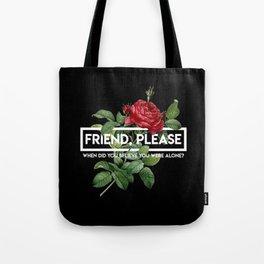 friend please Tote Bag
