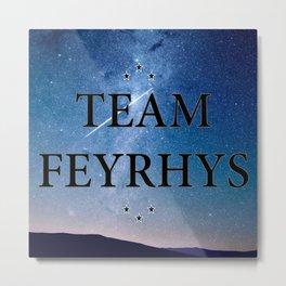 Team Feyrhys Metal Print