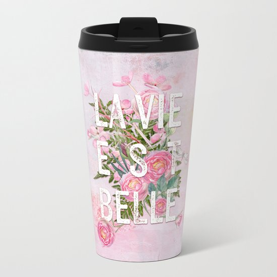 LAVIE EST BELLE - Watercolor - Pink flowers roses - rose flower Metal Travel Mug