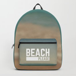 Beach Please Funny Quote Backpack