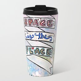 Space Is The Place Travel Mug